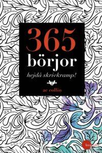 365 börjar - hejdå skrivkramp! av AC Collin