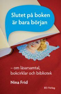 Slutet på boken är bara början av Nina Frid