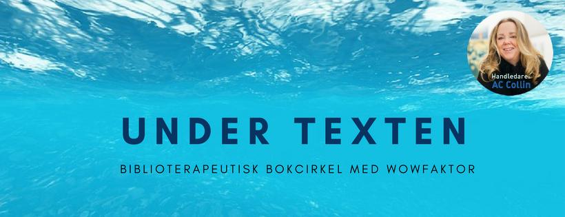 Under texten - en biblioterapeutisk workshop